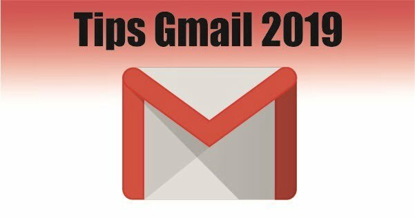 tips gmail 2019