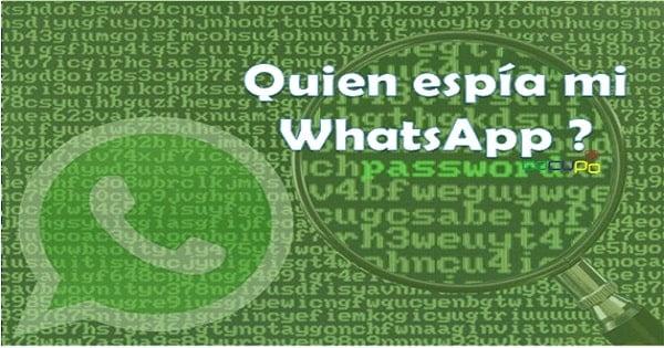Quien espía mi whatsapp