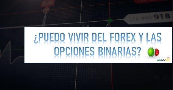 Vivir de Forex y binarias