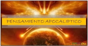 Apocalipsis y pensamiento apocaliptico