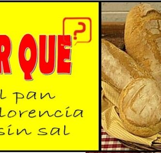 Por que el pan de Florencia no tiene sal